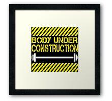 Body under construction Framed Print