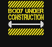 Body under construction Unisex T-Shirt