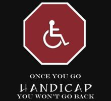 Once you go handicap... by StudioColrouphobia