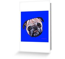 Butch the Pug - Blue Greeting Card