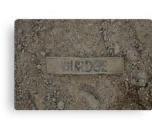 Name Tag in the Dirt Canvas Print