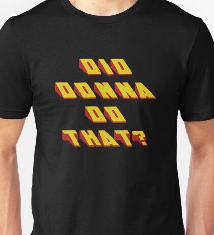 DONNA - Did it Design Unisex T-Shirt