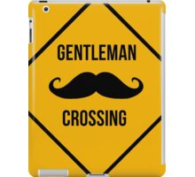 Gentleman Moustache Crossing caution sign. iPad Case/Skin