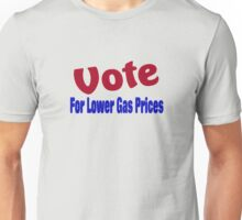 Vote For Lower Gas Prices T-Shirt