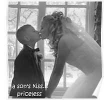 a son's kiss...priceless Poster