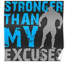 Stronger than my excuses Poster