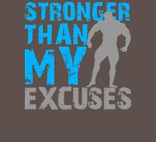 Stronger than my excuses T-Shirt