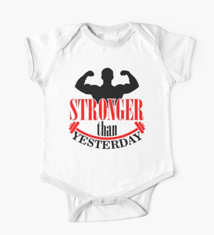 Stronger than yesterday One Piece - Short Sleeve