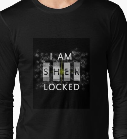 I am SHERlocked Long Sleeve T-Shirt