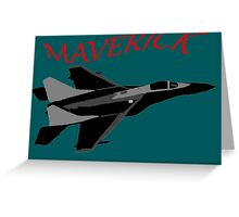 Maverick Greeting Card