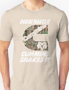 Dodge Makes It Cummins Shakes It  T-Shirt
