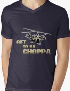 Funny Get to da Choppa Mens V-Neck T-Shirt