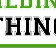 It's a HILDINA thing, you wouldn't understand !! Sticker