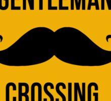Gentleman Moustache Crossing caution sign. Sticker