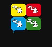 You f-f-f-freak!2 Unisex T-Shirt