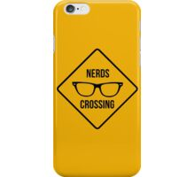 Nerds crossing!!! iPhone Case/Skin