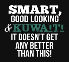 Smart Good Looking Kuwaiti T-shirt by musthavetshirts