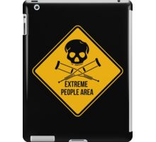 Extreme people area. Caution sign. iPad Case/Skin