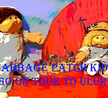 The Cabbage Patch Kids go on Tour to Uluru by Virginia McGowan