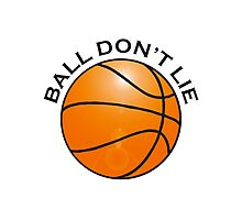 BASKETBALL, SPORT, BALL DON'T LIE, USA, America, American Photographic Print