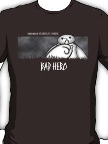 Bad Hero T-Shirt