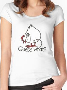 Guess what..? Chicken butt! Women's Fitted Scoop T-Shirt