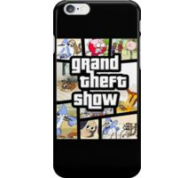 Grand Theft Show iPhone Case/Skin