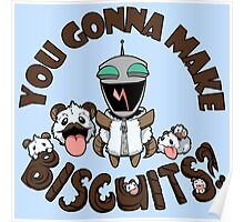 You Gonna Make Biscuits?! Poster