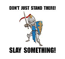 Knight Slay Something Cartoon Photographic Print