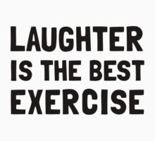 Laughter Best Exercise Kids Clothes