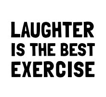 Laughter Best Exercise by AmazingMart