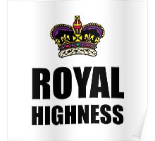 Royal Highness Crown Poster