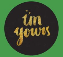 I'm yours Kids Tee