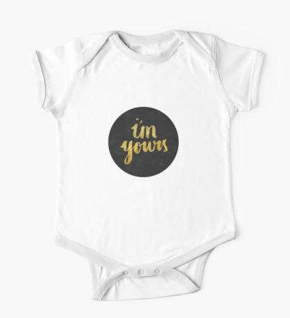 I'm yours One Piece - Short Sleeve