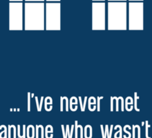 Doctor Who  - Tardis with Quote  Sticker