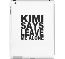 KIMI SAYS iPad Case/Skin