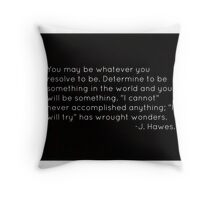 Resolve Quote Throw Pillow