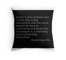 Hero Quote Throw Pillow
