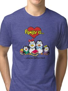 FAMILY IS... Tri-blend T-Shirt