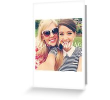 Zoe Sugg and Louise Pentland (Zoella & SprinkleOfGlitter) Greeting Card