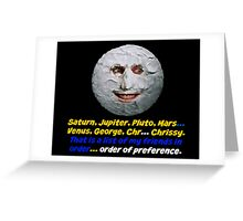The Moon, The Mighty Boosh, Quote Greeting Card