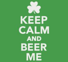 Keep calm and beer me by Designzz