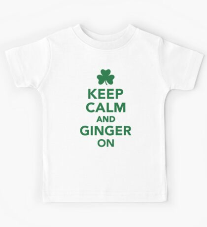 Keep calm and ginger on Kids Tee