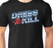 Dress-2-Kill Logo with NO Lazers Unisex T-Shirt