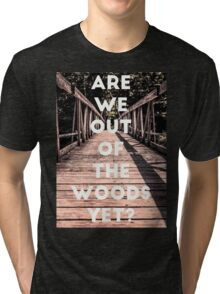Taylor Out Of The Woods Tri-blend T-Shirt