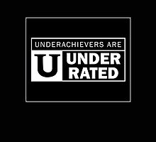 Underachievers by Railrats
