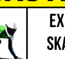 Caution sign. Expect skaters in this area. Sticker