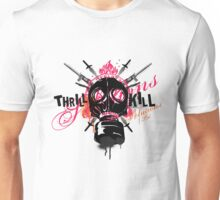 Thrill Kill Unisex T-Shirt