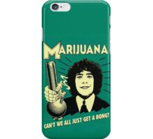 Can't we all just get a bong? iPhone Case/Skin