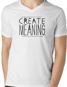 Create Meaning T-Shirt